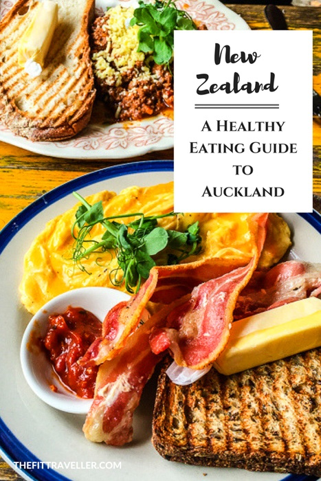 A Healthy Eating Guide to Auckland | Healthy takeaways Auckland | Healthy Cafes Auckland | Raw food Auckland | Vegetarian food Auckland | Cafe Guide Auckland | Where to eat in Auckland | #auckland #visitauckland #nzmustdo #wellnesstravel #foodguide