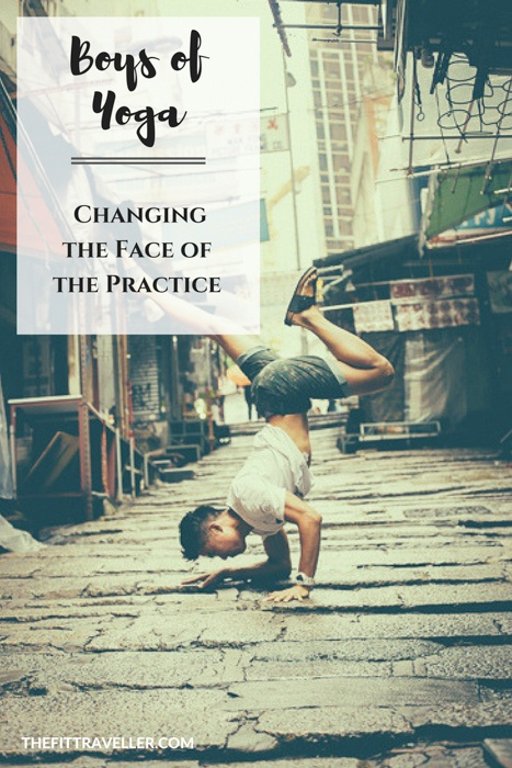 Boys of Yoga: Changing the Face of the Practice - Yoga, Culture & Lifestyle . Boys of Yoga is changing the face of the practice. They believe yoga is more than a practice, saying yoga nurtures culture and lifestyle on and off the mat.
