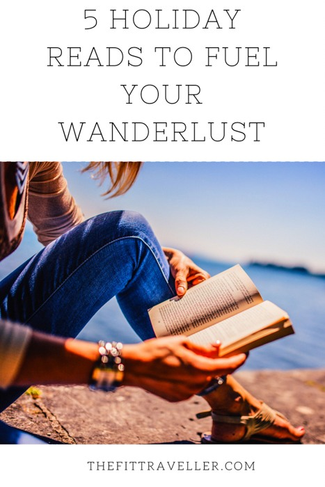 These are 5 of the best holiday books about wanderlust | Books about Wanderlust | Holiday Reads | Holiday Reading | #wanderlust #amreading #bookrecommendations #holidayreading