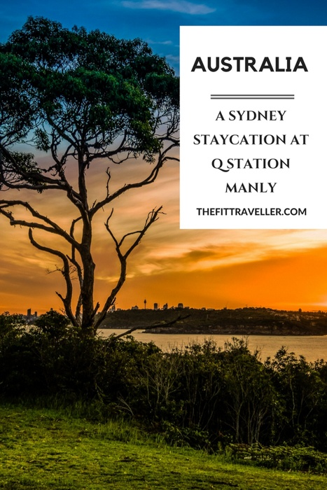 Australia: A Sydney Staycation at the Q Station Manly. During our stay at Q Station, we enjoyed the history, the food, the natural beauty and the proximity to Sydney city.