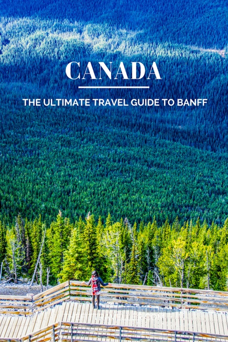 Ultimate Travel Guide to Banff, Canada. What to see, dine, explore and eat in the beautiful town in the Canadian Rockies. ********** Where to stay in Banff | Things to do in Banff | What to do in Banff | What to see in Banff | Best of Canadian Rockies | Travel Guide Banff | Ultimate Guide to Banff | Travel Guide Canada | Where to stay in Banff | Where to eat in Banff | Must see Banff | Banff Canada | Hiking Banff | #banff #explorecanada #adventuretravel