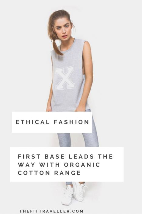Active wear label First Base has a new organic cotton basics range. The ethically produced essentials take you from studio to street with peace of mind.