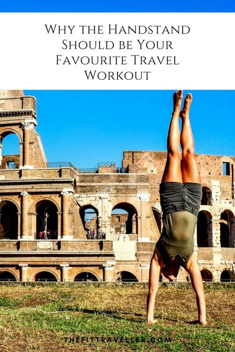 Why the Handstand Should be Your Favourite Travel Workout. We show you how to do a handstand with a mini-travel workout, explain why the handstand it is one of the best travel exercises and why it will soon become your favourite too.