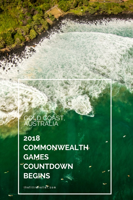 Gold Coast Set to Shine as 2018 Commonwealth Games Countdown Begins - What to Expect and How to Plan for Your Visit to Australia.