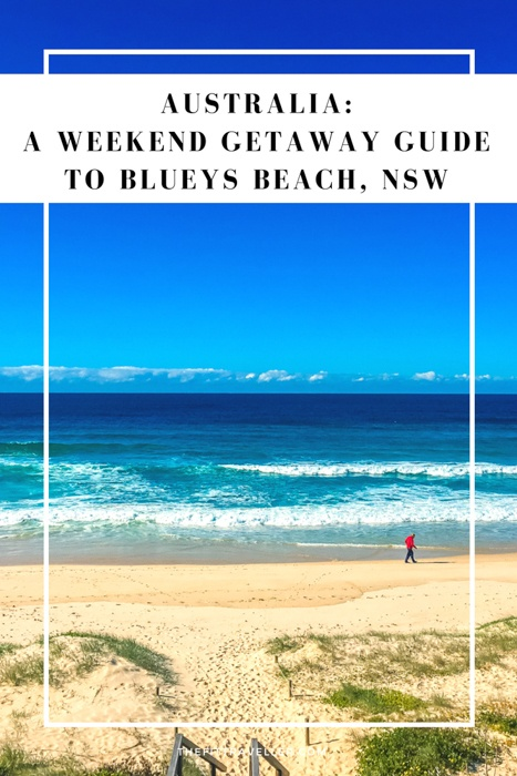 A Weekend Getaway Guide to Blueys Beach, New South Wales. Blueys Beach is a hidden gem on the New South Wales mid-north coast, 3 hrs drive from Sydney. Here is your ultimate weekend getaway guide to Blueys Beach.