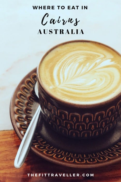 Cairns food guide featuring the best coffee in Cairns. Which Cairns Esplanade restaurants to try, Cairns bars not to be missed, fine dining Cairns restaurants to book before you go and healthy cairns cafes that should be on your list. | Cairns things to do | Cairns queensland | Cairns travel guide #cairns #queensland #food #foodtravel